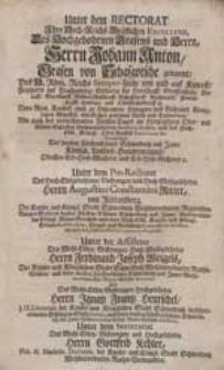 Unter dem Rectorat Ihro [...] Excellenz [...] Herrn Johann Anton [...] von Schafgotsche [...] Verzeichnuß deren [...] Mit-Glieder [...].