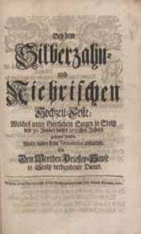 Bey dem Silberzahn- und Niehrischen Hochzeit-Feste [...] Wolte dabey seine Gratulation abstatten Ein [...] Diener.