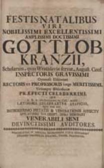 Festis Natalibus Viri Nobilissimi Gottlob Kranzii [...] Applaudere Volebant [...] Auditores.