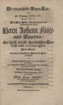 Die vergnügende Mayen-Lust Wolte [...] Dem [...] Herrn Johann Siegemund Tippoldten [...] An seinem [...] Nahmens-Feste vorstellen [...] Johann George Hoffmann [...].