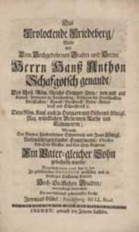 Das Frolockende Friedeberg Wolte Als [...] Herrn Hanß Anthon Schafgotsch genandt [...] Ein Vater-gleicher Sohn gebohren wurde [...] vorstellen [...] Jeremias Göbel [...].