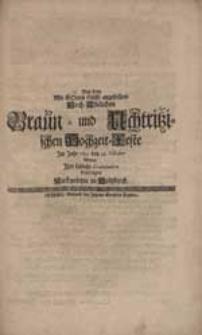 Bey dem Mit Gottes Hülffe angestellten [...] Braun- und Uchtritzischen Hochzeit-Feste [...] Wolten Ihre [...] Gratulation beytragen Nachgesetzte in Holtzkirch [i.e. Hanß Wilhelm von Uchtritz, Maximilianus Adolph von Gersdorf, Zacharias Lange].