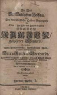 Die Reise Zur Him[m]lischen Hochzeit Wird Bey dem [...] Leichen-Begängnisse Der [...] Frauen Marien, Gebohrner Schnitterin [...] Gottfried Eberhards [...] Witwen [...] / erwogen Von Christian Weisen R.