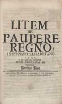 Litem De Paupere Regno In Gymnasio Elisabetano [...] Paucis Explicatum Iri Significat Gottfried Pohl.