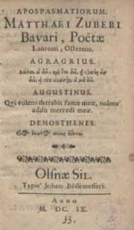 Apospasmatiorum Matthaei Zuberi Bavari, Poetae Laureati, Octernio [...].
