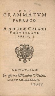Epigrammatum Farrago. Andreae Calagii Vratislaviensis.