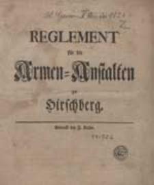 Reglement für die Armen-Anstalten zu Hirschberg.