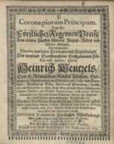 Corona piorum Principum. Das ist: Fürstlicher Regenten Preiß [...] durch Davidem Bohemum [...].