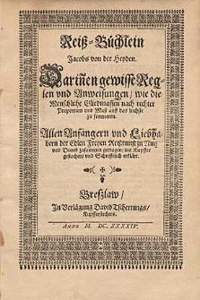 Reiß-Büchlein Jacobs von der Heyden : Darin[n]en gewisse Reglen und Anweisungen, wie die Menschliche Gliedmassen nach rechter Proportion und Maß auff das leichste zu formieren [...].