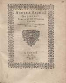 Andreae Baudisi[i] Gotfridi F. Puelli Quasi Anniculi Funus Benevolentium Lachrymis Honoratum.