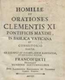 Homiliae Et Orationes Clementis XI [...].