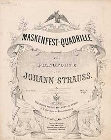 Maskenfest-Quadrille : für Pianoforte : 92tes. Werk