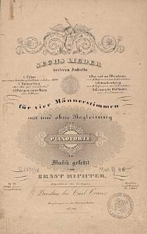 Sechs Lieder [...] für Männerstimmen mit und ohne Begleitung des Pianoforte [...] Op. 15 4te Heft der vierstimmiger Gesänge