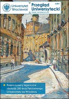 Przegląd Uniwersytecki (Wrocław) R.17 Nr 4 (177) kwiecień 2011