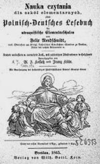 Nauka czytania dla szkół elementarnych, oder Polnisch – Deutsches Lesebuch für utraquistische Elementarschulen […]