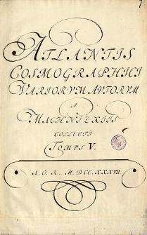 [Atlantis Cosmographici Variorum Autorum a Machnizkiis collecti Tomus V - Karta tytułowa]
