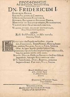 Prosphōnēsis Ad Sereniss. Potentiss. […] Dn. Fridericum I. Bohemiae Regem […].