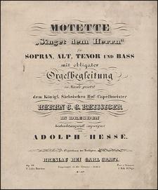 """Motette """"Singet dem Herrn"""" für Sopran, Alt, Tenor und Bass mit obligater Orgelbegleitung"""