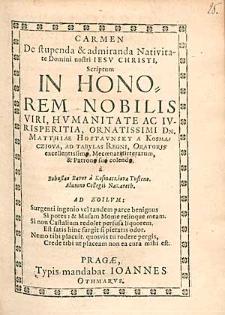 Carmen De stupenda & admiranda Nativitate Domini nostri Iesu Christi / Scriptum [...] a Bohuslao Bavor a Kosmacziova [...].