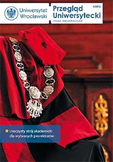 Przegląd Uniwersytecki (Wrocław) R.18 Nr 4 (189) kwiecień 2012