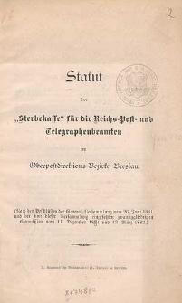 """Statut der """"Sterbekasse"""" für die Reichs-Post- und Telegraphenbeamten im Oberpostdirektions-Bezirke Breslau"""