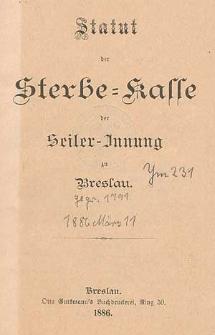 Statut der Sterbe-Kasse der Seiler-Innung zu Breslau