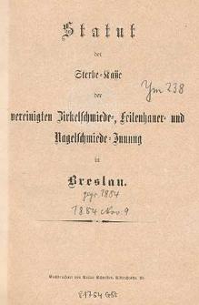 Statut der Sterbe-Kasse der vereinigten Zirkelschmiede-, Feilenhauer- und Nagelschmiede-Innung in Breslau