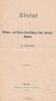 Statut für die Wittwen- und Waisen-Unterstützungs-Kasse städtischer Beamten zu Breslau