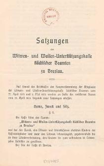 Satzungen der Witwen- und Waisen-Unterstützungskasse städtischer Beamten zu Breslau