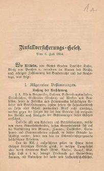 Unfallversicherungs-Gesetz : vom 6. Juli 1884