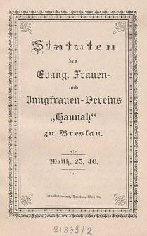 """Statuten des Evangelischen Frauen- und Jungfrauen-Verein """"Hannah"""" zu Breslau"""