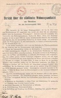 Bericht über die städtische Wohnungsaufsicht zu Breslau : für das Rechnungsjahr 1908
