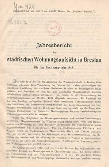 Jahresbericht der städtischen Wohnungsaufsicht in Breslau für das Rechnungsjahr 1913