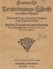 Summarische Vertheidigungs-Schrifft des Landes Schlesien [...].