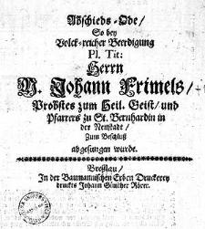 Abschieds=Ode, so bey [...] Beerdigung [...] Herrn N Johann Frimels [...] abgesungen wurde