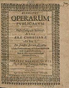 Elenchus Operarum Publicarum In Illustri Paedagogio Stetinensi, Anno [...] 1650. Per semestre spatium aestivum, [...] / a M. Johanne Micraelio, [...].