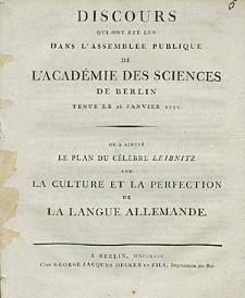 Discours Qui Ont Ete Lus Dans L'Assemblee Publique De L'Academie Des Sciences De Berlin Tenue Le 26. Janvier 1792 [...].