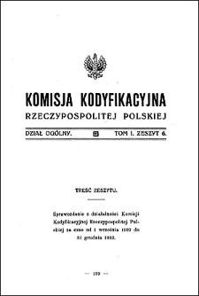 Komisja Kodyfikacyjna Rzeczypospolitej Polskiej. Dział Ogólny 1924 T. 1, z. 6