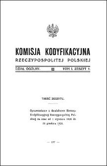 Komisja Kodyfikacyjna Rzeczypospolitej Polskiej. Dział Ogólny 1926 T. 1, z. 7