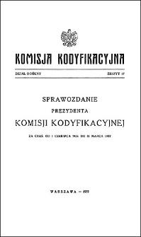 Komisja Kodyfikacyjna Rzeczypospolitej Polskiej. Dział Ogólny 1937 T. 1, z. 17