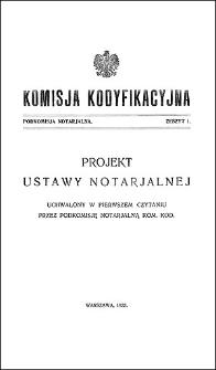 Komisja Kodyfikacyjna. Podkomisja Notarjalna. Z. 1