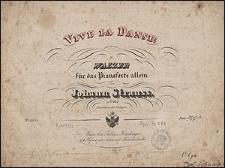 Vive la danse! : Walzer für das Pianoforte allein : 47.tes Werk