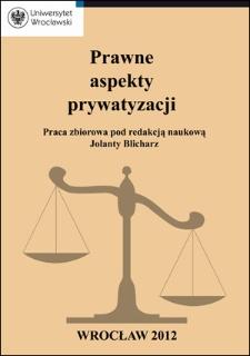 Prywatyzacja – zagadnienia prawa publicznego, prawa prywatnego i polityki gospodarczej