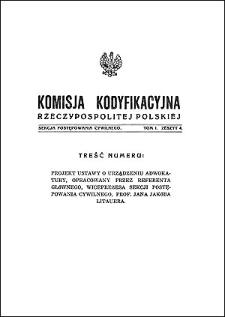 Komisja Kodyfikacyjna Rzeczypospolitej Polskiej. Sekcja Postępowania Cywilnego. T. 1, z. 4
