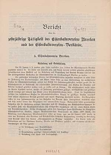 Bericht über die zehnjährige Tätigkeit des Eisenbahnvereins Breslau und der Eisenbahnvereins-Verbände