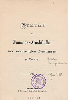 Statut des Innungs-Ausschusses der vereinigten Innungen zu Breslau