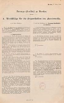 [Innungs-Ausschuß zu Breslau. Inc.:] A. Vorschläge für die Organisation des Handwerks [...]