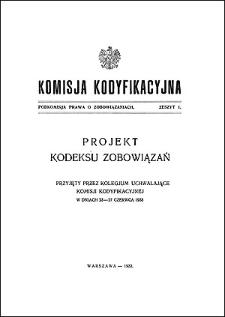 Komisja Kodyfikacyjna. Podkomisja Prawa o Zobowiązaniach. Z. 1