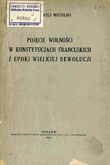 Pojęcie wolności w konstytucjach francuskich z epoki Wielkiej Rewolucji