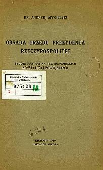 Obsada urzędu prezydenta Rzeczypospolitej : studja prawne na tle europejskich konstytucyj powojennych